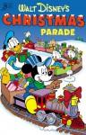 Walt Disney's Christmas Parade: #04 - Carl Barks, John Lustig, Dick Matena