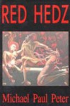 Red Hedz - Michael Paul Peter, Mike Philbin