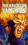The Knighton Vampires - Guy N. Smith