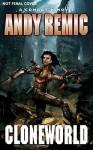 Cloneworld - Andy Remic