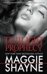 Twilight Prophecy - Maggie Shayne