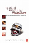 Festival and Events Management: An International Arts and Culture Perspective - Ian Yeoman, Martin Robertson, Siobhan Drummond, Jane Ali-Knight