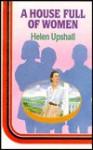 A House Full of Women - Helen Upshall