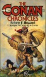 The Conan Chronicles: Volume 1 - Robert E. Howard, L. Sprague de Camp, Lin Carter