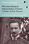 Phenomenological Interpretation of Kant's Critique of Pure Reason - Martin Heidegger, Kenneth Maly, Parvis Emad