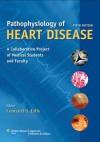 Lilly, Pathophysiology of Heart Disease 5e Text Plus Thaler 7e Text Package - Lippincott Williams & Wilkins