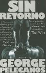 Sin Retorno = The Turnaround - George Pelecanos