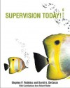 Supervision Today! (6th Edition) - Stephen P. Robbins, David A. DeCenzo, Robert Wolter