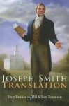 Joseph Smith Translation - Every Revision in the Old & New Testaments - Lyndell Lutes Kenneth Lutes, Joseph Smith Jr.