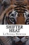Shifter Heat - LeTeisha Newton