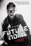 Future Noir: The Making of Blade Runner. Paul M. Sammon - Paul M. Sammon
