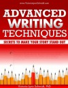 Advanced Writing Techniques: Secrets to Make Your Story Stand Out - Victoria Lynn Schmidt