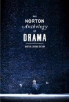 The Norton Anthology of Drama - J. Ellen Gainor, Stanton B. Garner Jr., Martin Puchner
