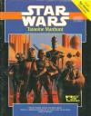 Tatooine Manhunt (Star Wars) - Bill Slavicsek, Daniel Greenberg
