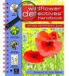 Wildflower Detectives' Handbook - Camilla De la Bédoyère