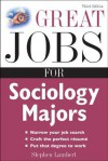 Great Jobs for Sociology Majors (Great Jobs for ... Majors) - Stephen Lambert