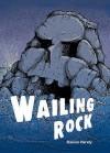 Wailing Rock: Grey Level 5 (Pocket Chillers) - Damian Harvey, Sholto Walker