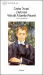 L'altrieri. Vita di Alberto Pisani - Carlo Dossi, Dante Isella
