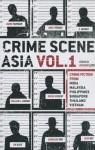 Crime Scene Asia: Volume 1 - Richard Lord, William L. Gibson