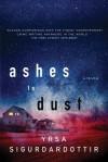 Ashes to Dust: A Thriller (Thora Gudmundsdottir) - Yrsa Sigurðardóttir