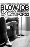 Blow Job (Volume 1, Issue 1) - Johnny Murdoc