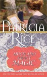 Much ADO about Magic - Patricia Rice