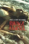 Rivage mortel (French Edition) - Carrie Ryan