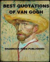 Best Quotations of Van Gogh - Vincent van Gogh, Anthony M. Ludovici