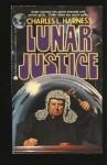 Lunar Justice - Charles L. Harness