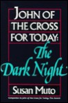 John of the Cross for Today: The Dark Night - Susan Muto, Adrian van Kaam
