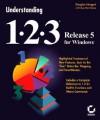 Understanding 1-2-3, Release 5, for Windows - Douglas Hergert, Guy Hart-Davis