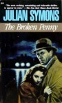 The Broken Penny - Julian Symons