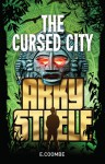 The Cursed City (Arky Steele #2) - Eleanor Coombe