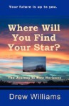 Where Will You Find Your Star? - Drew Williams