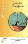 Parables: Stories of the Kingdom (Six Weeks with the Bible) - Amy Welborn