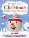 My Best Ever Christmas Activity Book. Jane Bull - Jane Bull