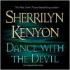 Dance with the Devil (Dark-Hunter, #4; Were-Hunter, #2) - Sherrilyn Kenyon, Fred Berman