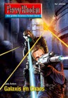 "Perry Rhodan 2683: Galaxis im Chaos (Heftroman): Perry Rhodan-Zyklus ""Neuroversum"" (Perry Rhodan-Erstauflage) (German Edition) - Uwe Anton"