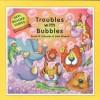 Troubles with Bubbles - Frank B. Edwards, John Bianchi, Mickey Edwards