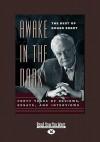 Awake in the Dark: The Best of Roger Ebert (Large Print 16pt) - Roger Ebert