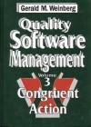 Quality Software Management: Congruent Action (Quality Software Management) - Gerald M. Weinberg