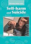 Self-Harm and Suicide. Jillian Powell - Jillian Powell