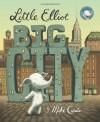 Little Elliot, Big City - Mike Curato