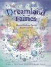 Dreamland Fairies - Nicola Baxter, Beverlie Manson