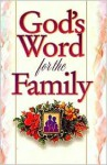 God's Word for the Family - Jack Countryman, Word Publishing