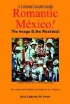 Romantic Mexico--The Image & the Realities - Boyé Lafayette de Mente