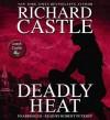 Deadly Heat - Richard Castle, Robert Petkoff