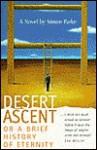 Desert Ascent: A Brief History of Eternity - Simon Parke