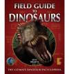Field Guide to Dinosaurs - Stephen Brusatte, Stephen Brusatte