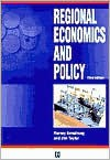 Regional Economics and Policy - Harvey Armstrong, Jim Taylor